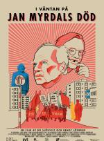 I väntan på Jan Myrdals död poster